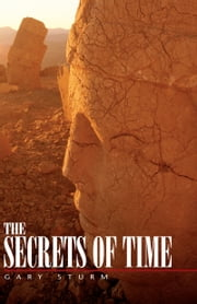 THE SECRETS OF TIME ebook by Gary Sturm
