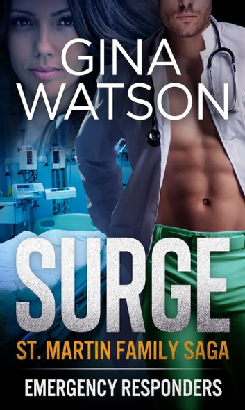 Surge (St. Martin Family Saga) Book 3 - Emergency Responders ebook by Gina Watson