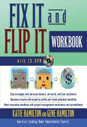 Fix It & Flip It Workbook ebook by Hamilton, Katie
