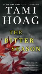 The Bitter Season eBook par Tami Hoag
