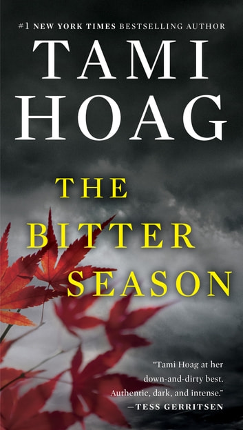 The Bitter Season ebook by Tami Hoag