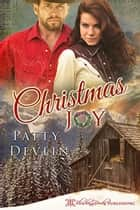 Christmas Joy ebook by Patty Devlin