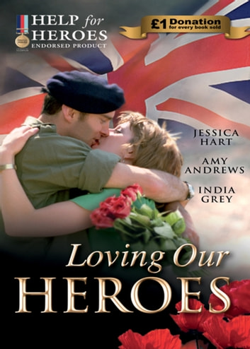 Loving Our Heroes (Help for Heroes): Last-Minute Proposal / Mission: Mountain Rescue / Mistress: Hired for the Billionaire's Pleasure (Mills & Boon M&B) ebook by Jessica Hart,Amy Andrews,India Grey