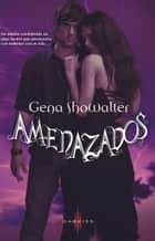 Amenazados ebook by Gena Showalter