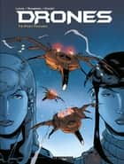 Drones - Tome 2 - Post-Trauma ebook by Sylvain Runberg, Louis