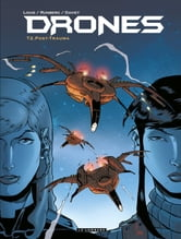 Drones - Tome 2 - Post-Trauma ebook by Sylvain Runberg,Louis
