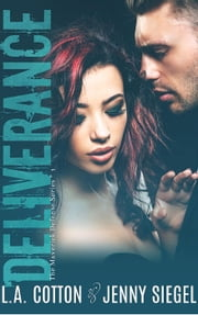 Deliverance - The Maverick Defense Series, #1 ebook by L. A. Cotton, Jenny Siegel