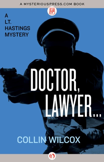 Doctor, Lawyer . . . ebook by Collin Wilcox