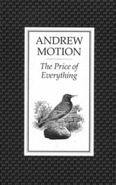 The Price of Everything ebook by Andrew Motion