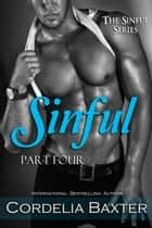 Sinful (The Sinful Series Book 4) ebook by Cordelia Baxter