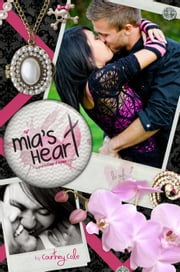 Mia's Heart - The Paradise Diaries, #2 ebook by Courtney Cole