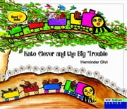 Kato Clever and the Big trouble ebook by Herminder Ohri