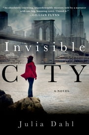 Invisible City ebook by Julia Dahl