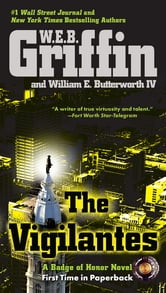 The Vigilantes ebook by W.E.B. Griffin,William E. Butterworth