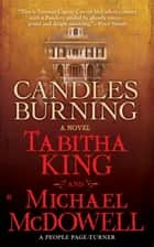 Candles Burning ebook by Tabitha King, Michael McDowell, Ph.D