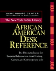 The New York Public Library African American Desk Reference ebook by New York Public Library