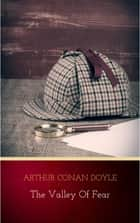 The Valley of Fear ebook by Arthur Conan Doyle