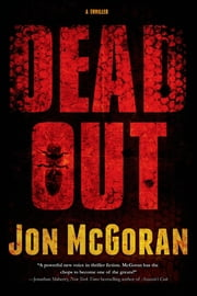 Deadout - A Thriller ebook by Jon McGoran