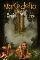 Nakedella ebook by Zenina Masters