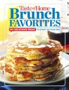 Taste of Home Brunch Favorites ebook by Editors at Taste of Home