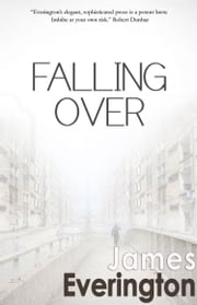 Falling Over ebook by James Everington