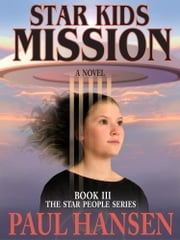 Star Kids Mission ebook by Paul Hansen