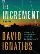 The Increment: A Novel ebook by