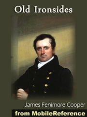 Old Ironsides (Mobi Classics) ebook by James Fenimore Cooper