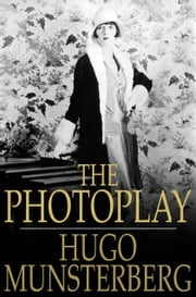 The Photoplay - A Psychological Study ebook by Hugo Munsterberg