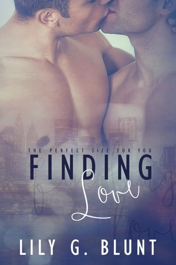 Finding Love: The Perfect Size for You ebook by Lily. G. Blunt