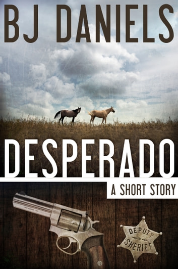Desperado ebook by B.J. Daniels