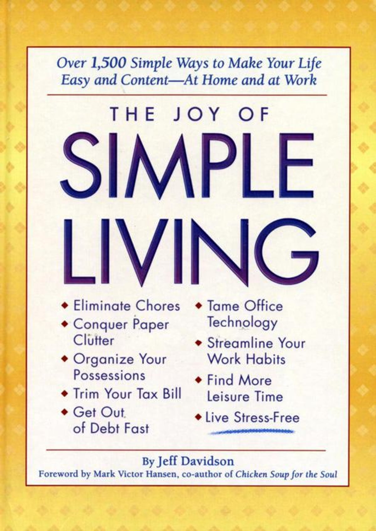 The Joy of Simple Living eBook by Jeff Davidson - 9781605570266 | Rakuten  Kobo