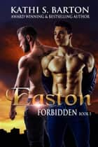 Easton ebook by Kathi S. Barton