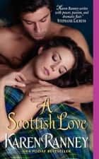 A Scottish Love ebook by Karen Ranney