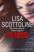 Feared (Rosato & DiNunzio 6) ebook by Lisa Scottoline