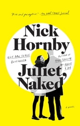 Juliet, Naked ebook by Nick Hornby