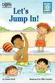 Let's Jump In! (Reader's Digest) (All-Star Readers) - with audio recording ebook by Ellen Weiss,Kathy Couri