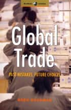 Global Trade ebook by Greg Buckman