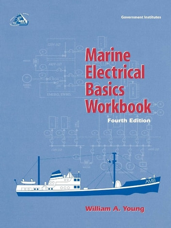 Marine Electrical Basics Workbook ebook by William A. Young