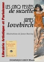 Les Cinq Fessées de Suzette ebook by James Lovebirch, James Barclay [Topfer]