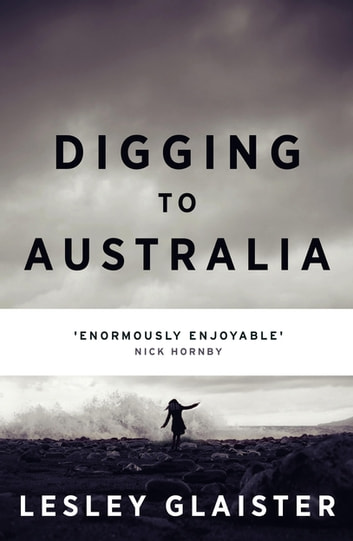 Digging to Australia ebook by Lesley Glaister