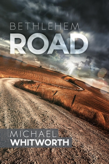 Bethlehem Road: A Guide to Ruth - Guides to God's Word ebook by Michael Whitworth