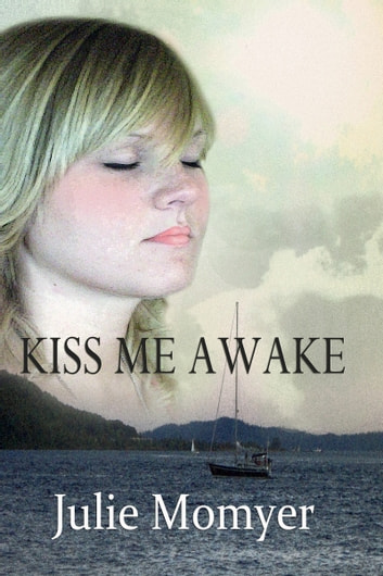 Kiss Me Awake ebook by Julie Momyer