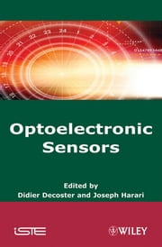 Optoelectronic Sensors ebook by Didier Decoster,Joseph Harari