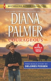 Courageous & The Deputy Gets Her Man 電子書 by Diana Palmer, Delores Fossen