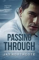Passing Through ebook by Jay Northcote