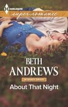 About That Night 電子書 by Beth Andrews