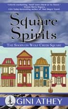 Square Spirits ebook by Gini Athey