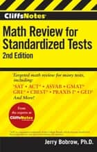 CliffsNotes Math Review for Standardized Tests, 2nd Edition ebook by Jerry Bobrow