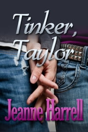 Tinker, Taylor (A Lunch Break Story) ebook by Jeanne Harrell
